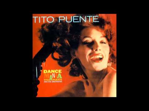 TITO PUENTE: Dance Mania. Mp3