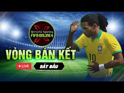 🔴TRỰC TIẾP:  Vòng Bán Kết Mocha Xgaming: FIFA Online 4