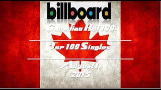 Billboard Hot 100 Canadian Songs: Top 100 Singles of 8/1/15