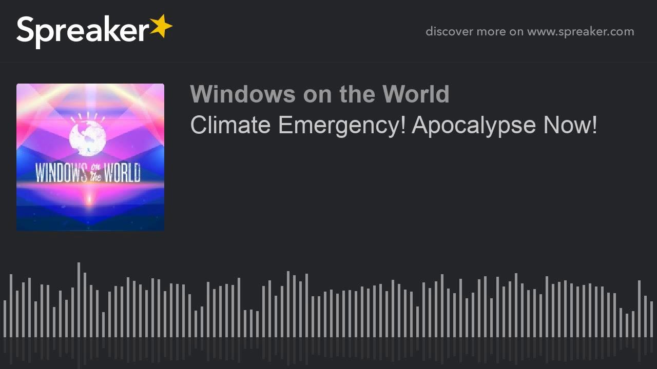 Climate Emergency! Apocalypse Now! thumbnail
