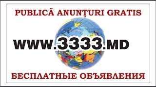 бесплатные объявления на 3333.md Доска объявлений(3333.md Доска объявлений в Молдове., 2015-01-18T19:06:30.000Z)