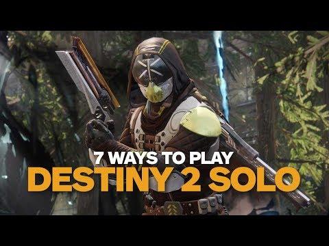 7 Ways to Play Destiny 2 Solo
