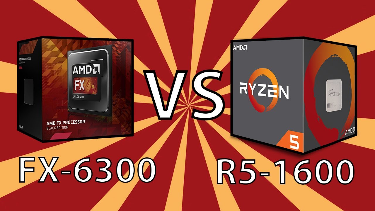 Amd R5 1600 Vs Fx 6300 Amd 6 Core Cpus 5 Years Apart Benchmarks