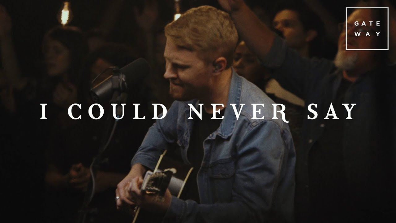 I Could Never Say // GATEWAY // Acoustic Sessions Volume One
