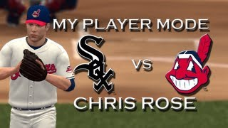MLB 2K12: Chris Rose: Chicago White Sox vs. Cleveland Indians My Player - Episode 20