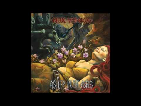 Nux Vomica - Asleep In The Ashes (2009) Full Album (Crust)