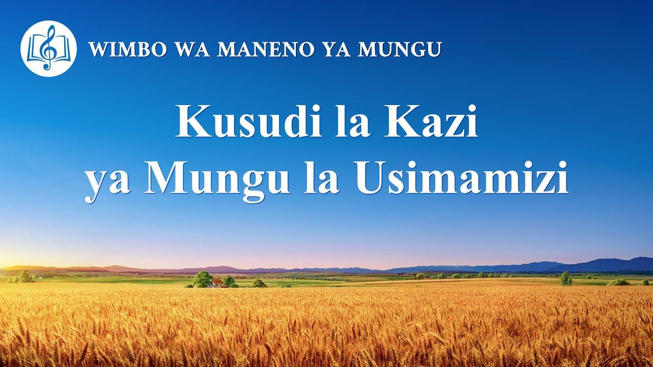 Wimbo wa Injili | Kusudi la Kazi ya Mungu la Usimamizi