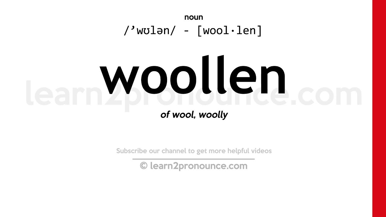 How to pronounce Woollen  English pronunciation