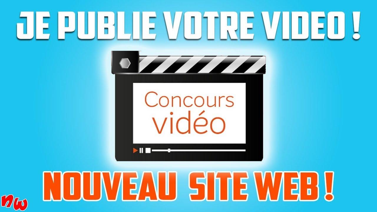JE PUBLIE VOTRE VIDÉO ! | CONCOURS & NOUVEAU SITE WEB