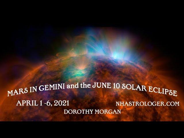 Mars in Gemini conjunct June 10 Solar Eclipse