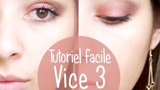 Maquillage facile avec la Vice 3 palette Thumbnail