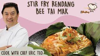 Stir Fry Rendang Bee Tai Mak - Cook with Chef Eric Teo and Kang Kang Noodles!