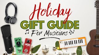 Holiday Gift Guide For Musicians 2019