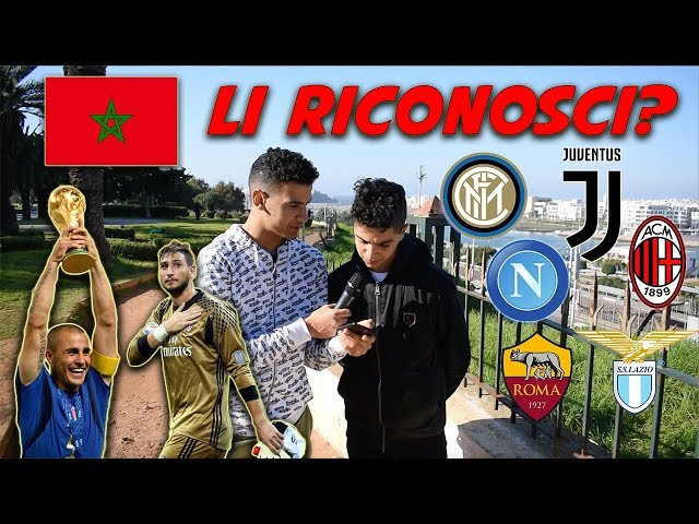 I MAROCCHINI Conoscono i Calciatori ITALIANI e Le Squadre di Serie A? - QUIZ Sul Calcio in Marocco