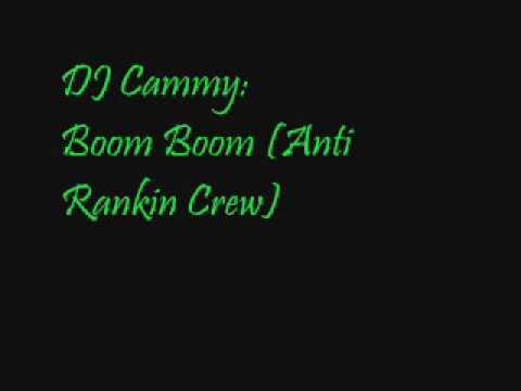 [: DJ Cammy :] - [: BooM BooM (AnTi RaNkIn CrEw) :]