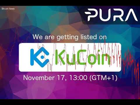 PR: Pura to Be Listed on Kucoin Exchange: Trading Starts on Friday November 17 - Bitcoin News