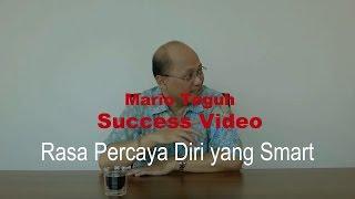 Rasa Percaya Diri yang Smart - Mario Teguh Success Video