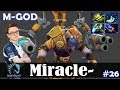 Miracle - Tinker MID | M-GOD | Dota 2 Pro MMR Gameplay #26