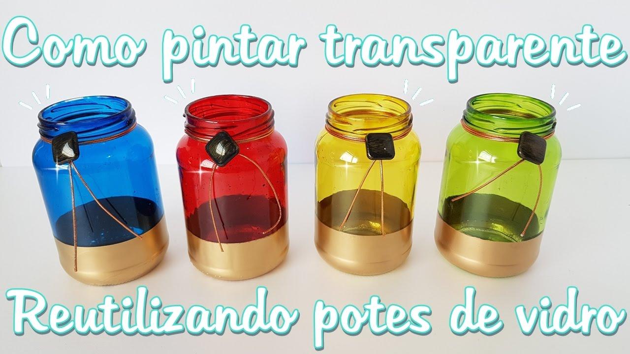 Decoraç u00e3o com pote de vidro Como pintar cores transparentes Viviane Magalh u00e3es YouTube -> Decoração De Vidros De Conserva Com Eva
