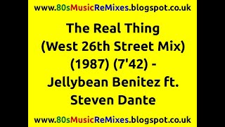 The Real Thing (West 26th Street Mix) - Jellybean Benitez | 80s Dance Music | 80s Club Mixes