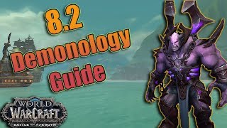 8.2 Demonology Warlock DPS Guide! Essences, Talents, Azerite and Rotations! Mythic + and Raiding!