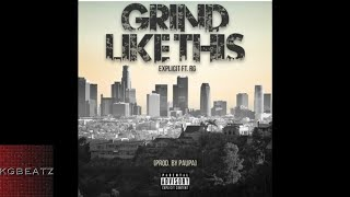 Explicit ft. RG Grind Like This Prod. By Paupa New 2017