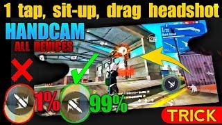 1 Tap Headshot Trick HANDCAM || Sit-Up, Drag Headshot Trick HANDCAM - SUCCESS GAMER