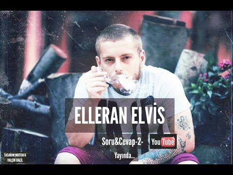 Elleran Elvis - Soru&Cevap 2