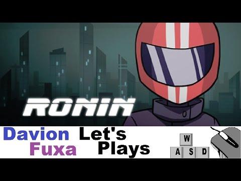 DFuxa Plays RONIN - Episode 3 - Wisegal