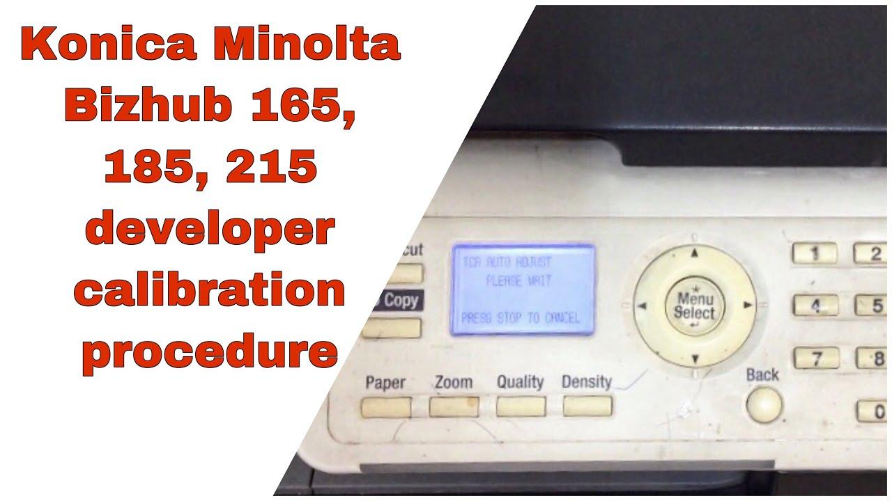 Konica Minolta bizhub 165/185/215 Developer Calibration Procedures | error  code C2557 reset