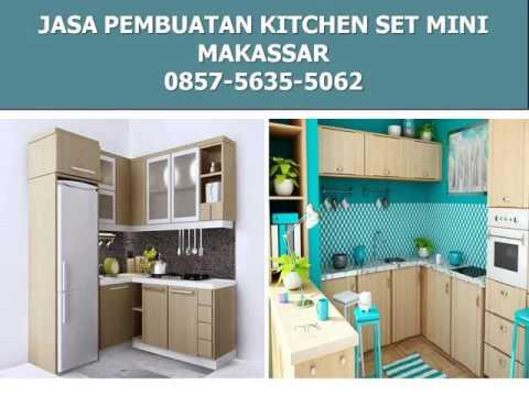 0857 5635 5062 Kitchen Set Minimalis Makassar Youtube