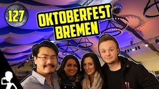 Oktoberfest 2.0 In Bremen | Life In Germany & The World | #127 | Get Germanized