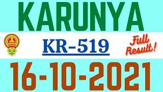 KERALA KARUNYA KR-519 LOTTERY RESULT TODAY 16.10.21|KERALA LOTTERY RESULT TODAY | KR519  FULL RESULT