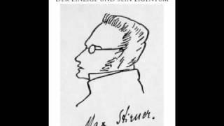Max Stirner - Der wahre Mensch