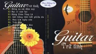 Hòa Tấu Guitar Vô Thường Tình Khúc Rumba -Nhạc Không Lời Hay Cho Cafe Sáng Nhẹ Nhàng Sảng Khoái