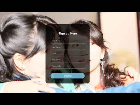 Transparent And Responsive Sign Up Form   HTML And CSS