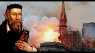 "Breaking: ""Nostradamus Predicted Paris Notre Dame Would Burn"" / WW III"