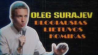 OLEG SURAJEV  STAND-UP: BLOGIAUSIAS LIETUVOS KOMIKAS (2020)