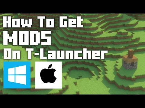 How To Get Mods For T-Launcher: Mods For Free Minecraft