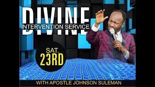 Divine Intervention Service 23rd June 2018, Live With Apostle Johnson Suleman