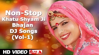 Non Stop Khatu Shyam Ji Bhajan (Vol - 1) Rajsathani Video DJ Songs | Alfa Music