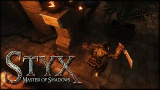 Styx: Master of Shadows - Gameplay & Análisis General