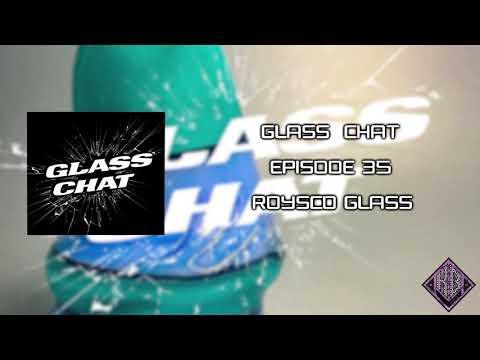 Episode 35 (feat. Roysco Glass)