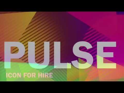 Icon For Hire - Pulse Lyrics