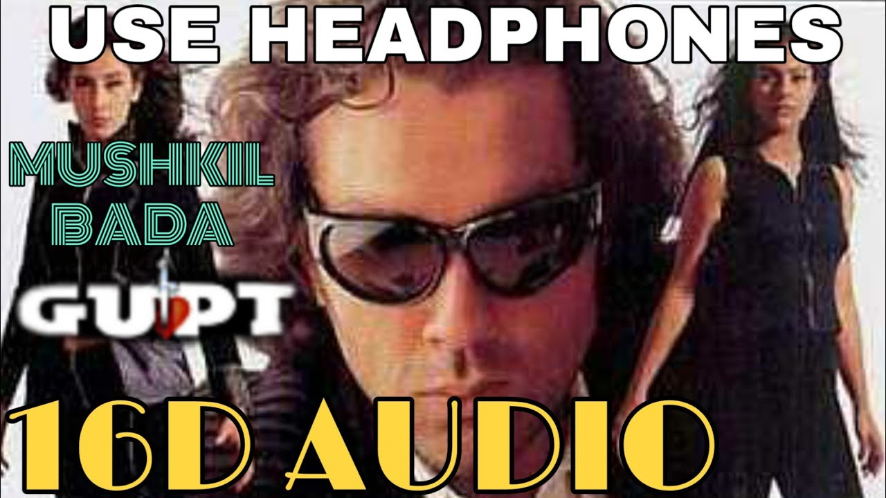 Download Mushkil Bada [16D Audio not 8D Audio] | Gupt | Use Headphones