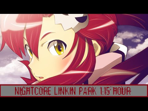 「Nightcore Mix」1 Hour of Linkin Park
