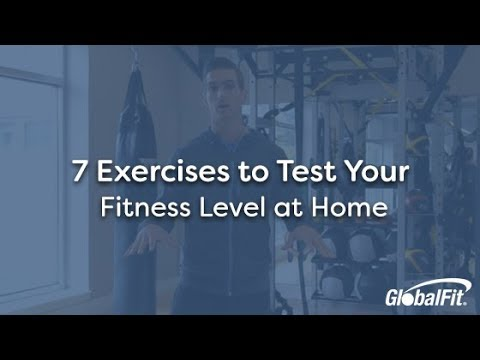 7 Exercises to Test Your Fitness Level at Home