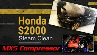 S2000 - επ04 - Steam Cleaning!!! - mx5 compressor tease
