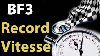 BF3 Défi : Record de vitesse - TOP Chrono - Live !