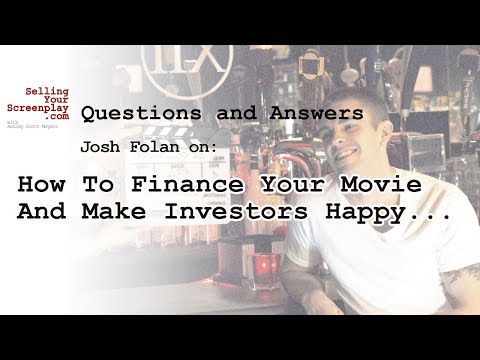 How To Finance Your Movie And Make Investors Happy